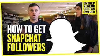 How to Get Snapchat Followers