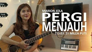 Marion Jola - Pergi Menjauh (live acoustic cover by Milea Puti)