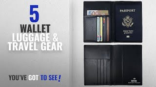 Top 10 Wallet Luggage & Travel Gear [2018]: RFID Blocking Wallet, Genuine Leather Passport Holder