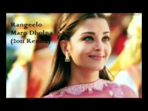 Rangeelo Maro Dholna 2011 Remix Youtube mpeg4.mp4 video