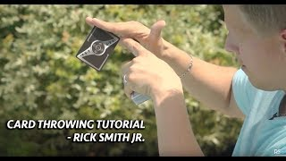 Card Throwing Tutorial | Rick Smith Jr.