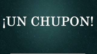 ¡UN CHUPON! - Los Mejores Audios De WhatsApp