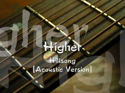 Hillsongs - Higher