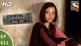 Crime Patrol Dial 100 - क्राइम पेट्रोल - The Missing Suspect Part 2 - Ep 611 - 20th September, 2017