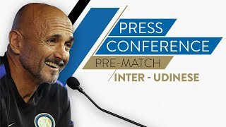 INTER vs UDINESE | Luciano Spalletti Pre-Match Press Conference LIVE