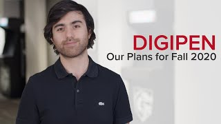Our Plans for Fall 2020 | DigiPen Institute of Technology