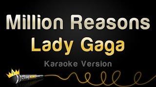 Download Lagu Lady Gaga - Million Reasons (Karaoke Version) Gratis STAFABAND