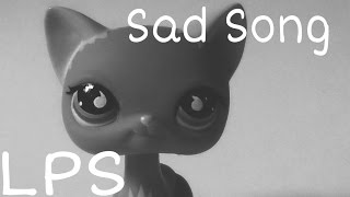 LPS Music Video Sad Song