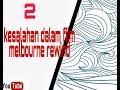 2 Kesalahan Dalam Film Melbourne Rewind