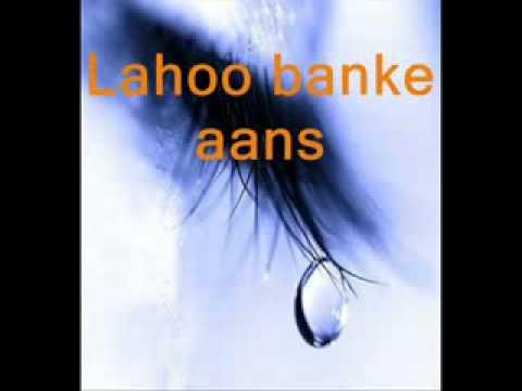 LahoO Banke AanSoO Barasne Lage HaiN