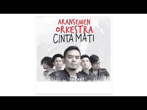 download lagu #CintaMati: ARANSEMEN ORCHESTRA gratis