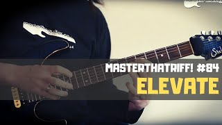 """Elevate"" by The Winery Dogs - Riff Guitar Lesson w/TAB - MasterThatRiff! 84"