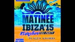 Matinee Ibiza vol. 2 octubre 2015 coronita tech house feat + Track list By Alejo Navarro