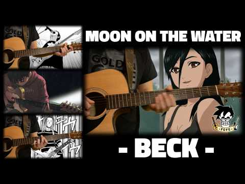 「Moon on the Water」 BECK【+TABS】 Fefe!