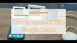 Connection between Google Home and the Beok WIFI thermostat