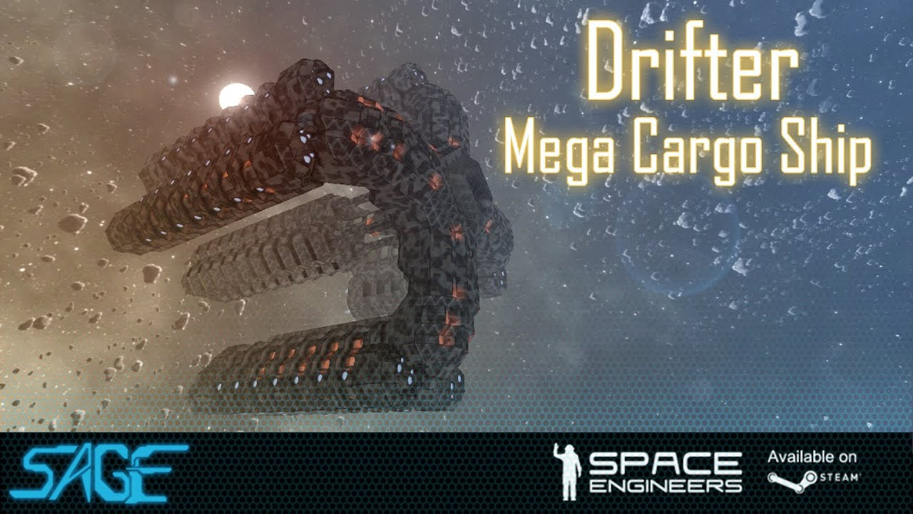 Space Engineers Steam >> Space Engineers, Drifter Mega Cargo Ship - YouTube