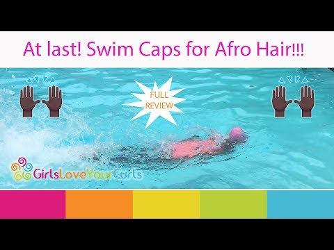 Play ♥ 74 ♥ Swim Caps For Afro Hair- Swimma Caps Full Review-- Girls Love Your Curls in Mp3, Mp4 and 3GP
