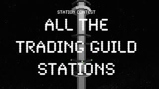 All Trading Guild Station Contest Entries