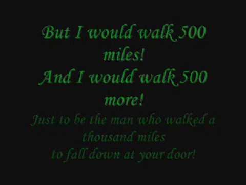 Proclaimers - I Would Walk 500 Miles