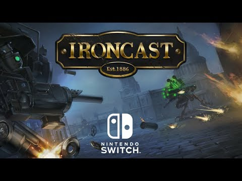 Ironcast - Nintendo Switch Reveal Trailer