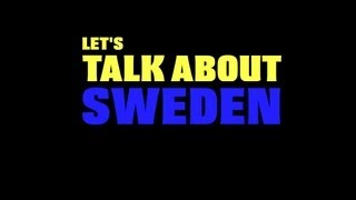 Let's Talk About Sweden