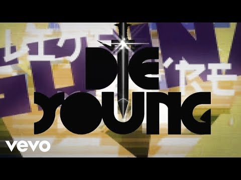 Die Young (Lyric Video)
