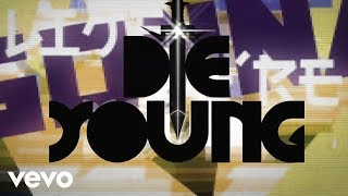 Ke$ha Video - Ke$ha - Die Young (Lyric Video)