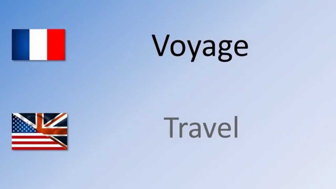 how to say we travel in french