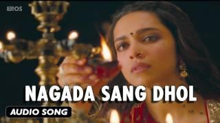 Nagada Sang Dhol | Full Audio Song | Goliyon Ki Raasleela Ram-leela
