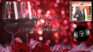 AVINION DANCE - TY I JA (2013)
