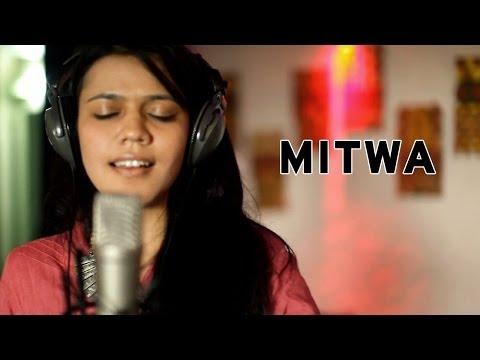 Mitwa - Maati Baani feat. Swaroop Khan