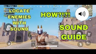 SOUND GUIDE EXPLAINED | PUBG MOBILE SOUND TIPS pt.1