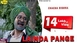 Chacha Bishna Lainda Pange    New Comedy Punjabi Movie 2015 Anand Music