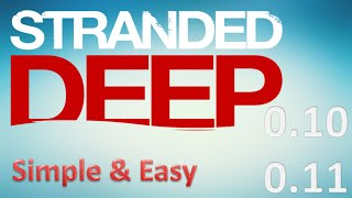How To Download STRANDED DEEP 0.10 or 0.11 - Simple & Easy [ 100% WORKS ]