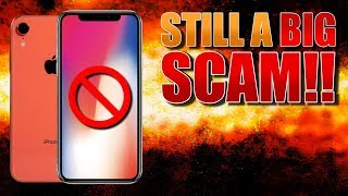 iPhone XR and XS Max - STILL THE BIGGEST SCAM IN APPLE HISTORY!