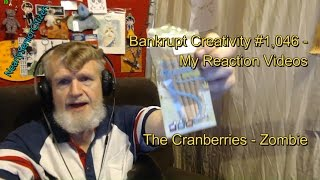 Download Lagu The Cranberries - Zombie : Bankrupt Creativity #1,046- My Reaction Videos Gratis STAFABAND