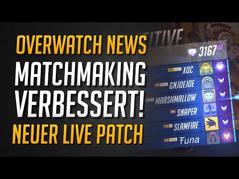 MATCHMAKING DURCH PATCH VERBESSERT   Neuer Live-Patch verfügbar   Das bringt er ★ Overwatch Deutsch