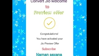 Convert Jio Welcome offer Back to Preview offer || 4GB capping Issue || Complete guide || [Hindi].