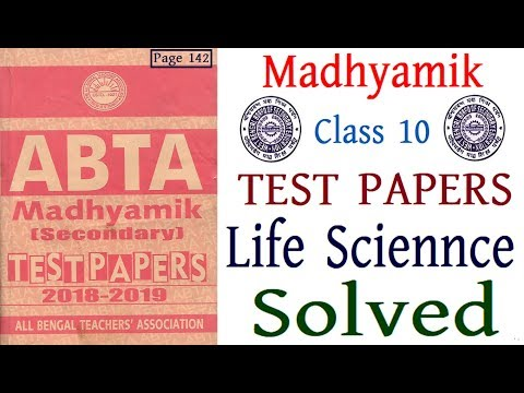 Madhyamik ABTA Test Papers 2018 2019 Life Science Solved Question Page 142