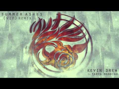 KDrew ft. Taryn Manning - Summer Ashes (KDrew VIP Remix)