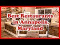 5 Best Restaurants in Annapolis | Maryland | Love Is Vacation