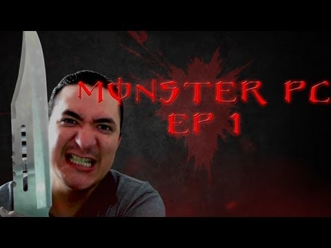 La Monster PC ha llegado!! EP. 1