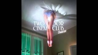 Watch Two Door Cinema Club Settle video