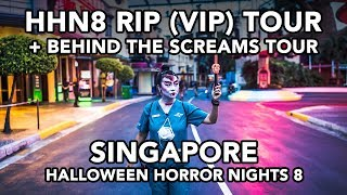 HHN RIP TOUR with BEHIND THE SCREAMS Tour at Halloween Horror Nights 8 Singapore 2018