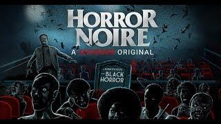 Horror Noire - Official Trailer [HD]   A Shudder Original Documentary