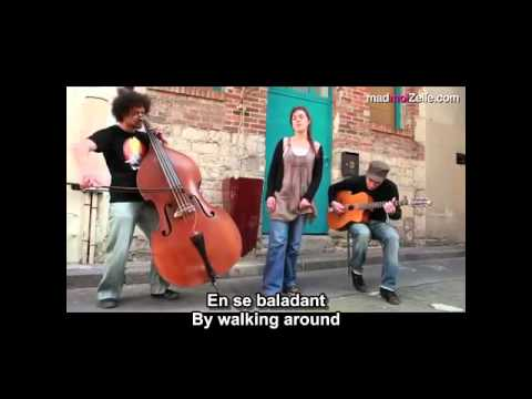 Dans ma rue   ZAZ   French and English subtitles
