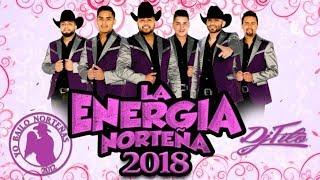 La Energia Norteña (ALBUM 2018) Mix -DjTito