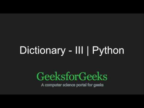 Python Programming Tutorial - Dictionary - Part 3 | GeeksforGeeks