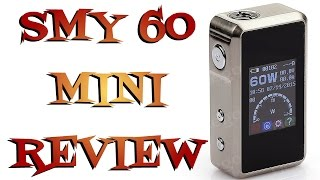 MINI SMY 60 Review  - Temp Control