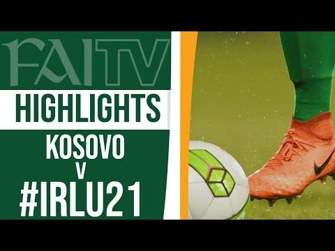HIGHLIGHTS | Kosovo 1-1 #IRLU21